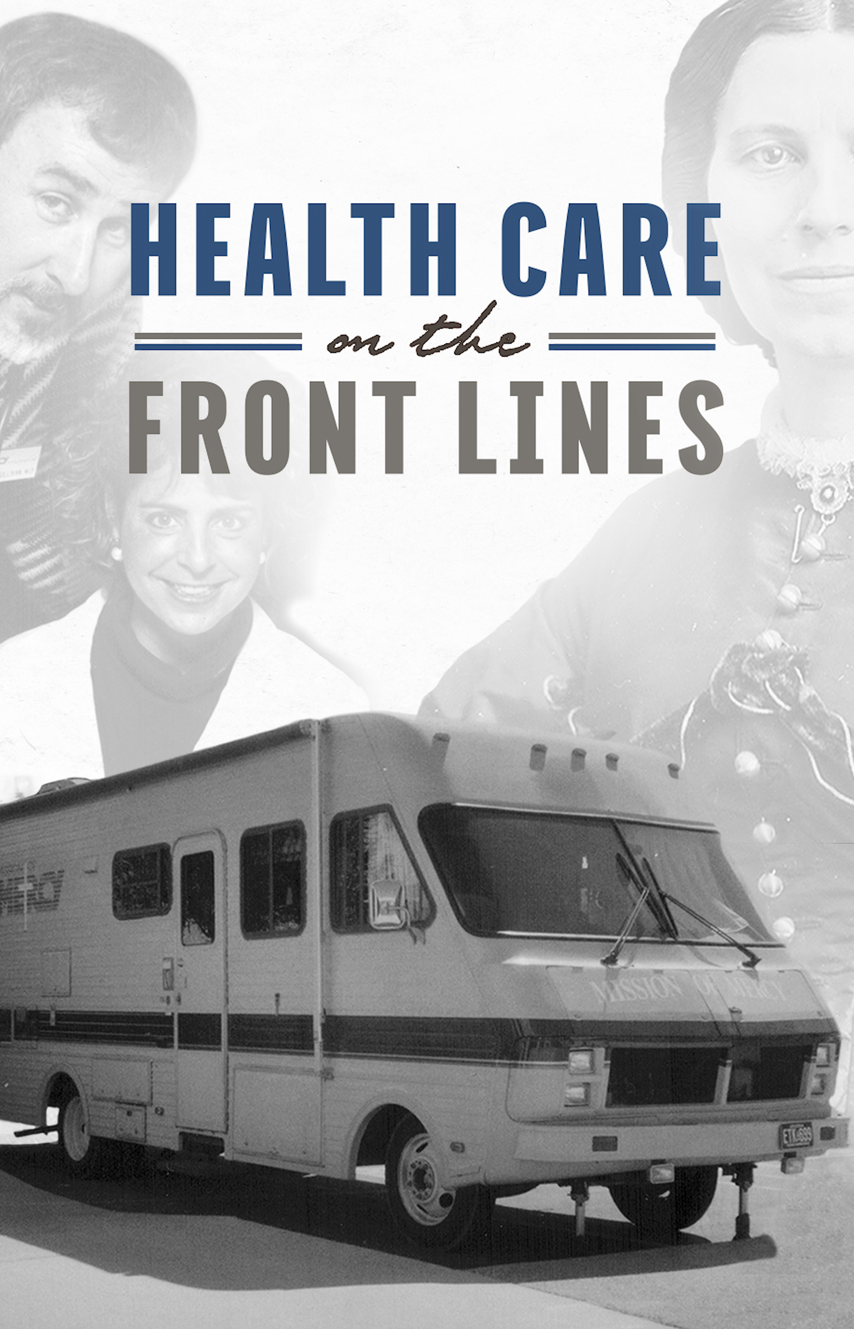 Healthcare on the Front Lines